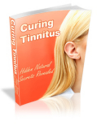 Product picture Curing Tinnitus Hidden Natural Secrets Revealed